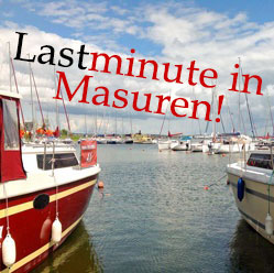 Lastminute in Masuren!